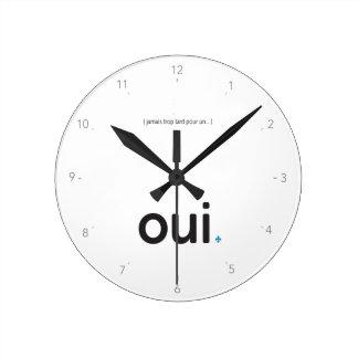 horloge OUI RÉFÉRENDUM Québec Jamais trop tard Round Clock