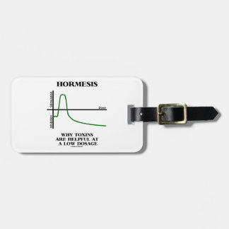 Hormesis Why Toxins Are Helpful At A Low Dosage Luggage Tag