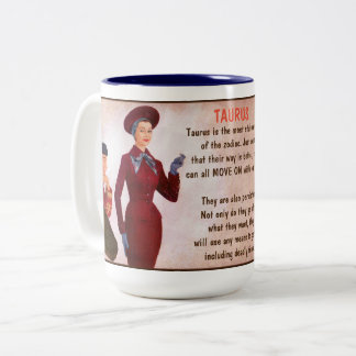 Horoscope: TAURUS (G rated) Two-Tone Coffee Mug