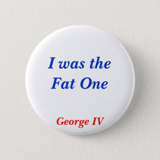 Horrible Histories Fat One 2 Inch Round Button