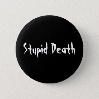 Horrible Histories Stupid Death 2 Inch Round Button