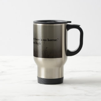 Horror Quote Insulated Mug