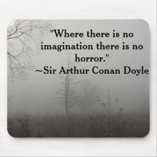 Horror Quote Mouse Pad