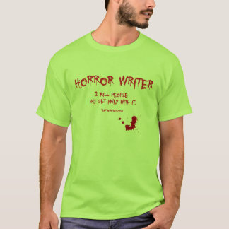 Horror Writer 3 T-Shirt