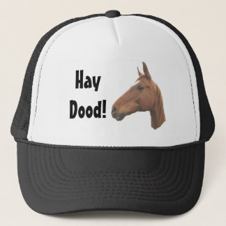 horse3, HayDood! Trucker Hat