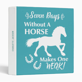 Horse Riders Funny Quote Horsey Binder