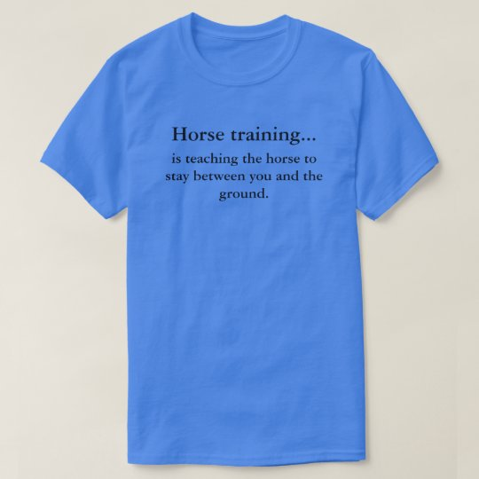 Horse training vs horsemanship T-Shirt