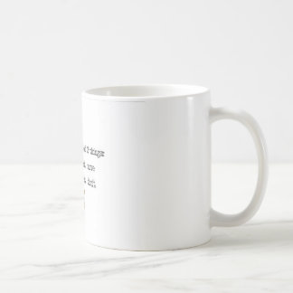 horses are scared of two things coffee mug