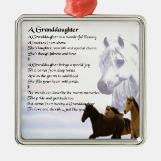 Horses Grandaughter poem Metal Ornament