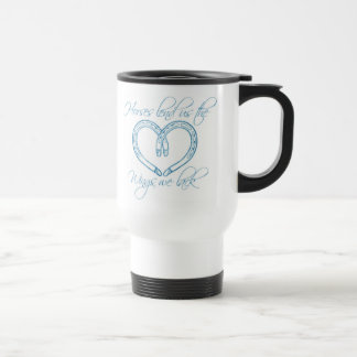Horses lend us the wings we lack,  Horseshoe Heart Travel Mug