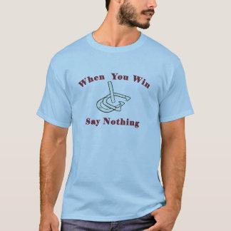 HorseShoe Pitching Tee-When You Win/Lose T-Shirt