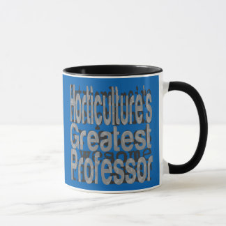 Horticultures Greatest Professor Extraordinaire Mug