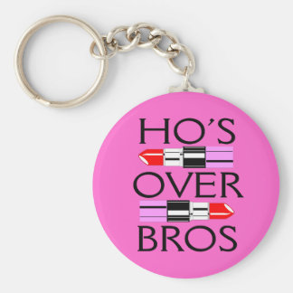 Ho's over Bros Keychain