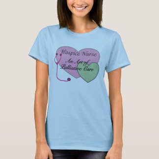 Hospice nurse an art of palliative care T-Shirt