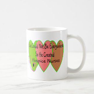 "Hospice Nurse ""God Could Not Be Everywhere"" Coffee Mug"