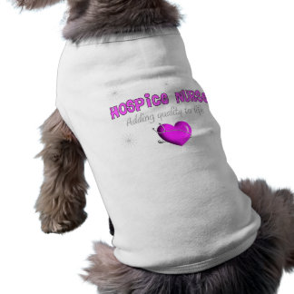 Hospice Nurse T-shirts and Gifts Doggie T-shirt