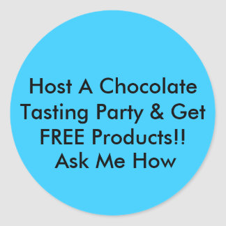 Host A Chocolate Tasting Party Round Sticker
