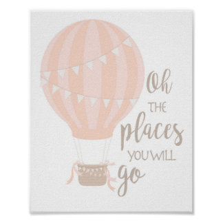 Hot Air Balloon Art, Oh The Places You Will Go Poster