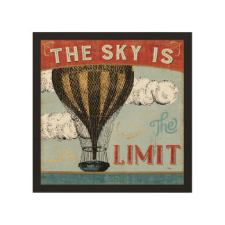 Hot Air Balloon Sky Is The Limit Quote Wood Print