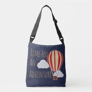Hot Air Balloon Time For Adventure Crossbody Bag