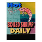 Hot Boiled Shrimp Daily Sign