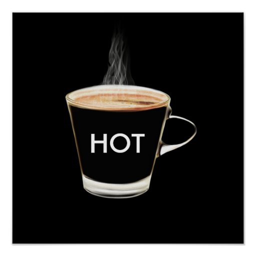 Hot Coffee Poster Art
