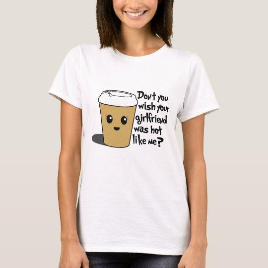 Hot coffee shirt