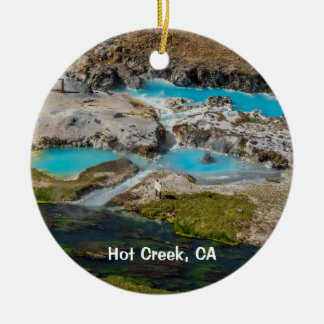 Hot Creek, California Ceramic Ornament