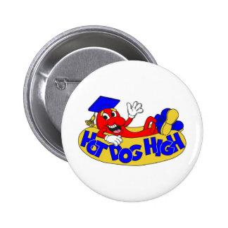 Hot Dog High 2 Inch Round Button