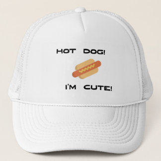 Hot Dog I'm Cute Trucker Hat