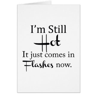 Hot Flashes Card
