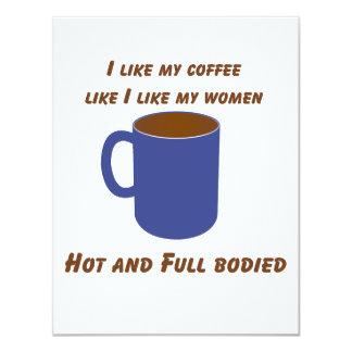 Hot & Full bodied! Coffee like women tees & gifts Custom Invitations
