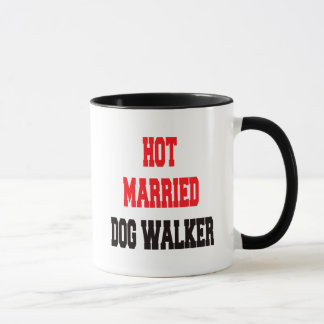 Hot Married Dog Walker Mug