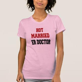 Hot Married ER Doctor Tshirt