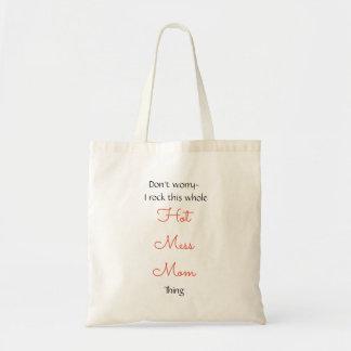 Hot Mess Mom Tote Bag