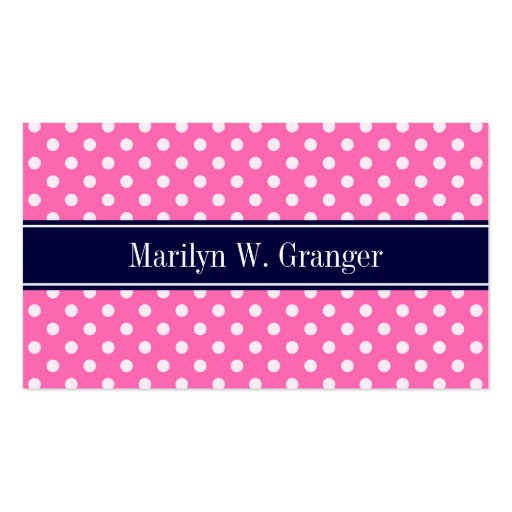Hot Pink #2 Wht Polka Dots Navy Blue Name Monogram Business Cards