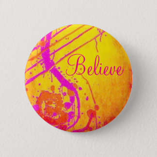 Hot pink abstract, Believe badge. 2 Inch Round Button