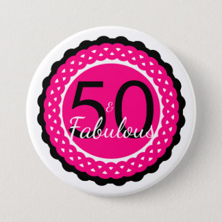 Hot Pink and Black 50 & Fabulous Birthday Party 3 Inch Round Button