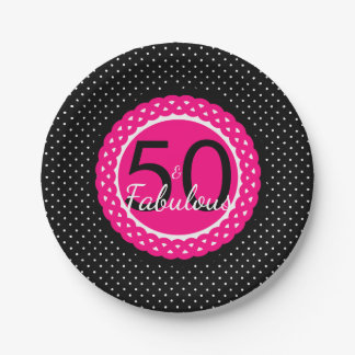 Hot Pink Black Dots 50 & Fabulous Birthday Party 7 Inch Paper Plate