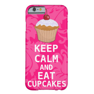 Hot Pink Damask KEEP CALM AND Eat Cupcakes Barely There iPhone 6 Case