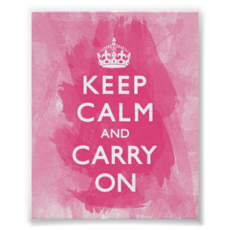 Hot Pink Keep Calm and Carry On Poster