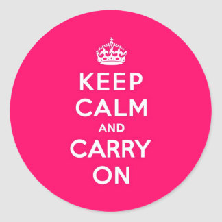 Hot Pink Keep Calm and Carry On Round Sticker