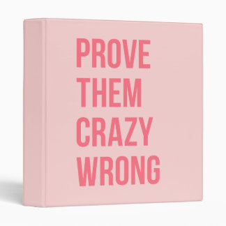 Hot Pink Prove Them Inspirational Work Quotes Bold Binder