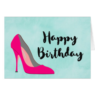 Hot Pink Stiletto High Heel Shoe Chic Birthday Card