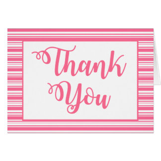 Hot Pink & White Stripe Thank You - Wedding, Party Card