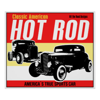 Hot Rod - Classic American sports cars Poster