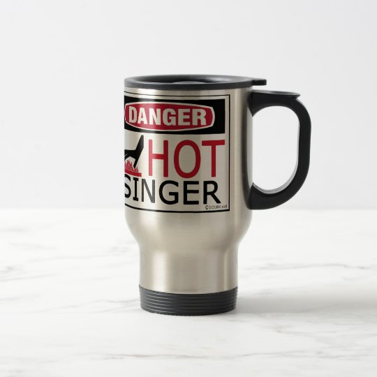 Hot Singer Travel Mug