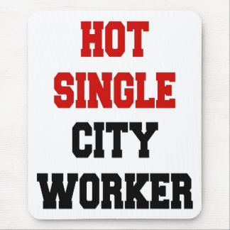 Hot Single City Worker Mouse Pad