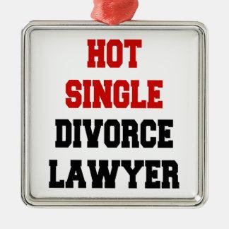 Hot Single Divorce Lawyer Metal Ornament