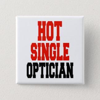 Hot Single Optician 2 Inch Square Button
